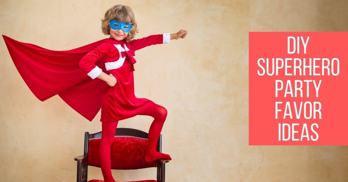 DIY Superhero Party Favor Ideas