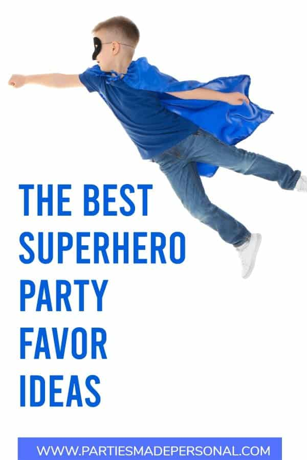 Superhero party favor ideas