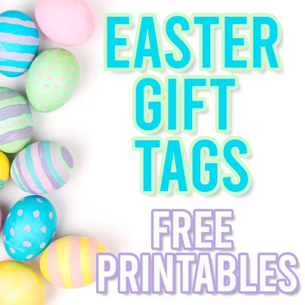 Free Easter Gift Tags Printables