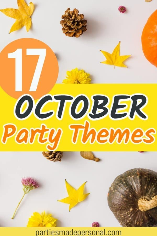 October Party Themes