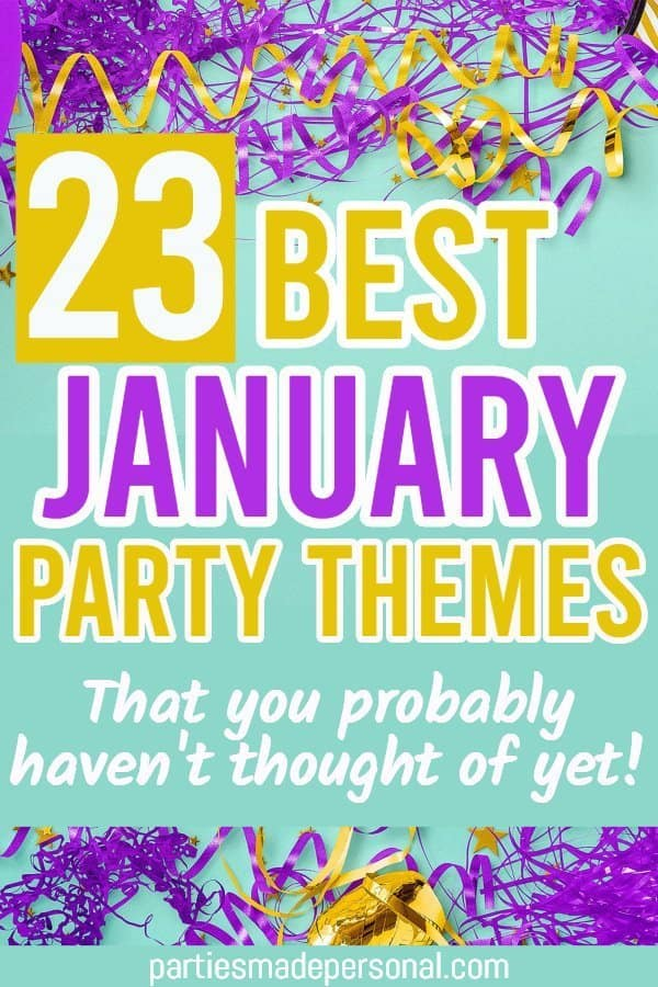 January Party Themes