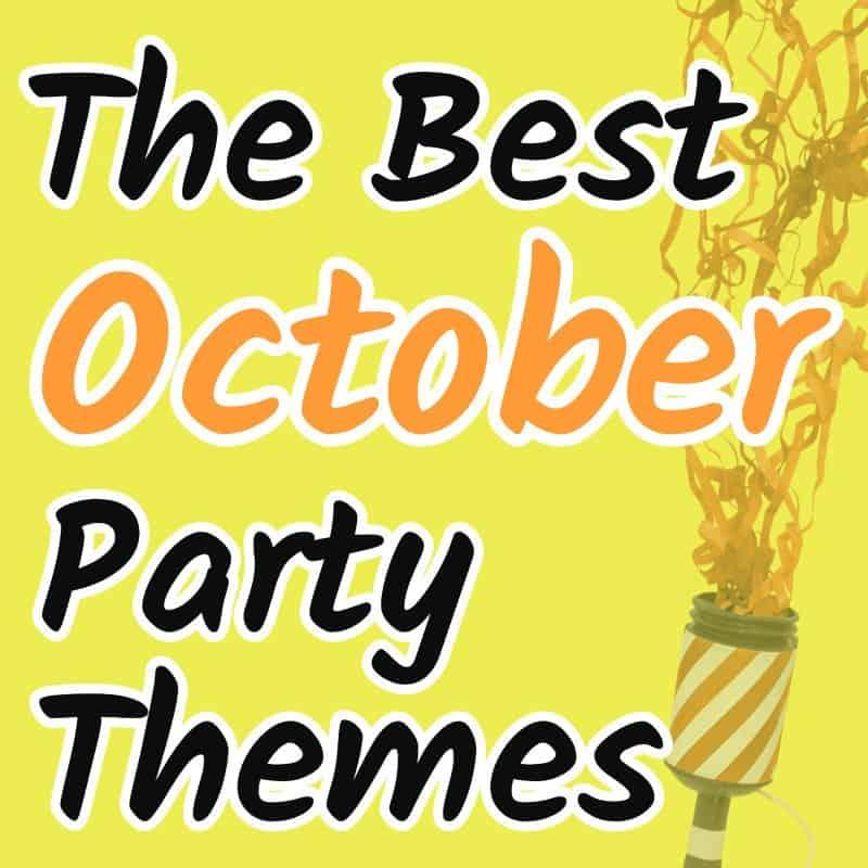 October birthday ideas