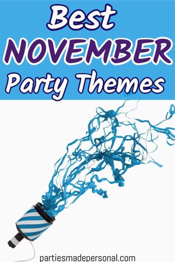 November Party Themes