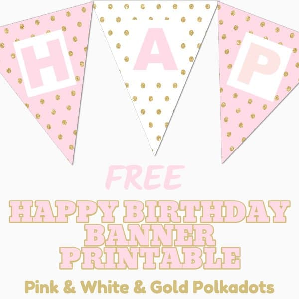 Pink and Gold Birthday Banner Printable