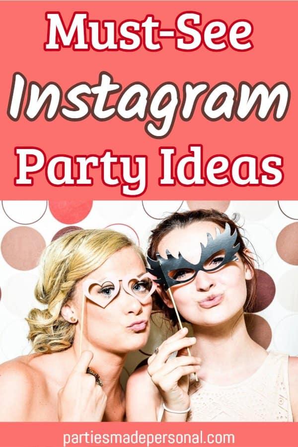 Instagram party ideas