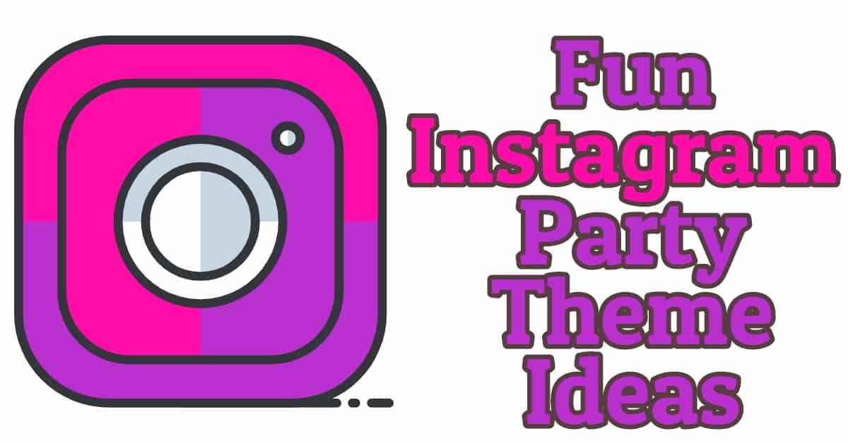 instagram party theme