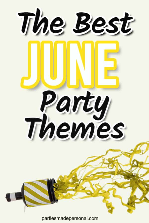 June Party Themes