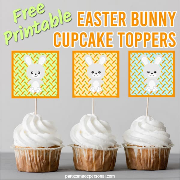 Printable Easter Cupcake Toppers with Easter Bunny
