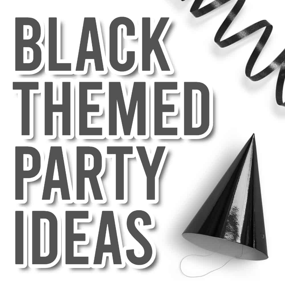 Black Party Themes