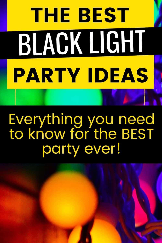 black light party ideas